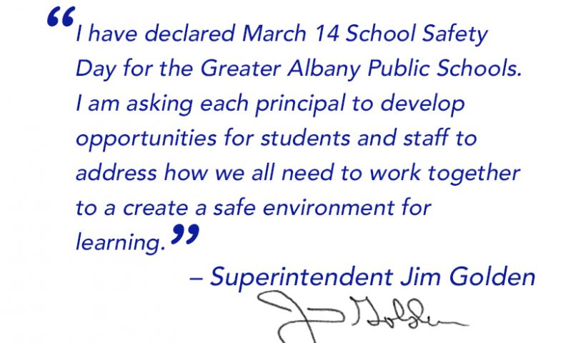March 14 is School Safety Day declaration by Superintendent Jim Golden.